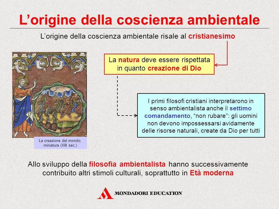 """L'origine della coscienza ambientale I primi filosofi cristiani interpretarono in senso ambientalista anche il settimo comandamento, """"non rubare"""": gli"""