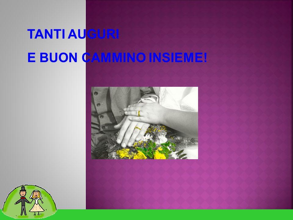 Matrimonio solidale TANTI AUGURI E BUON CAMMINO INSIEME!