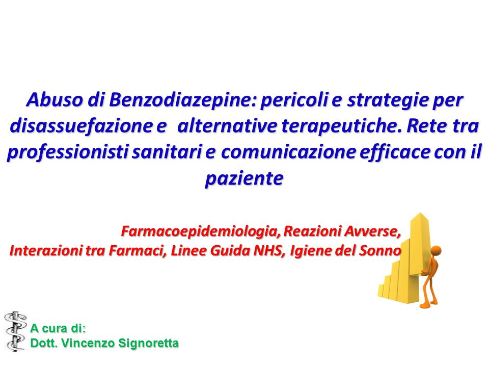 Abuso di Benzodiazepine: pericoli e strategie per disassuefazione e alternative terapeutiche.
