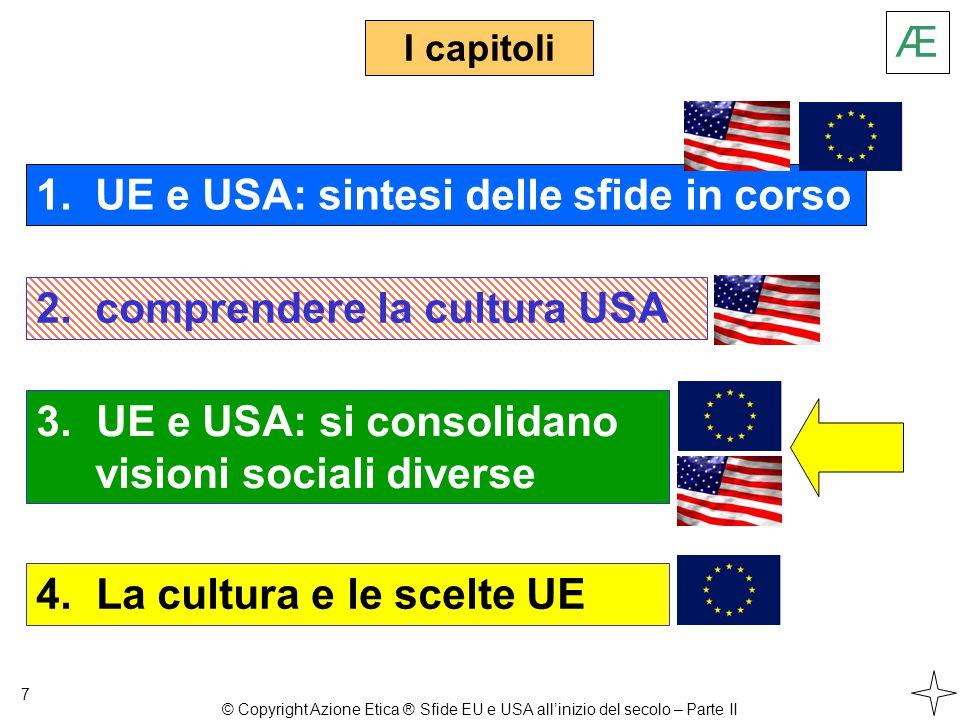 3. UE e USA: si consolidano visioni sociali diverse I capitoli 7 1.