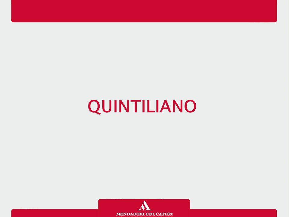Quintiliano nasce a Calagurris in Spagna introno al 35 d.C.