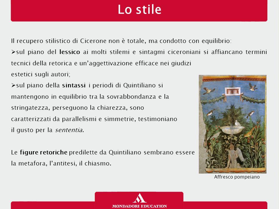 Lo stile Il recupero stilistico di Cicerone non è totale, ma condotto con equilibrio:  sul piano del lessico ai molti stilemi e sintagmi ciceroniani
