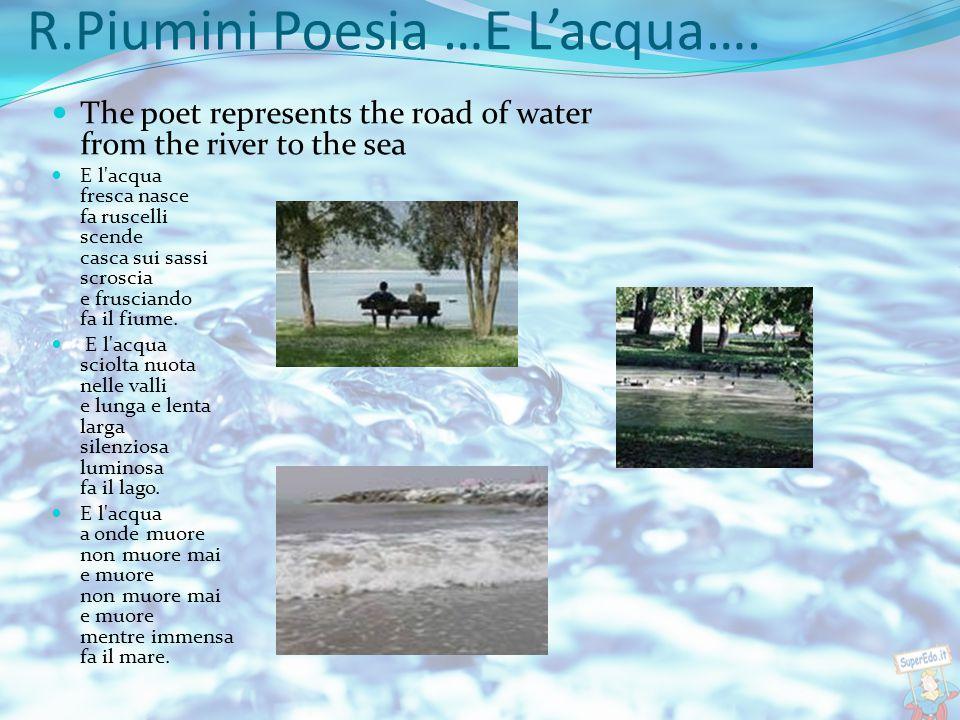 POESIA di Giulia Lori From the water poetry catalogue LA SEMPLICITÀ DEL VIVERE La mia sorgente di vita: l'Acqua.