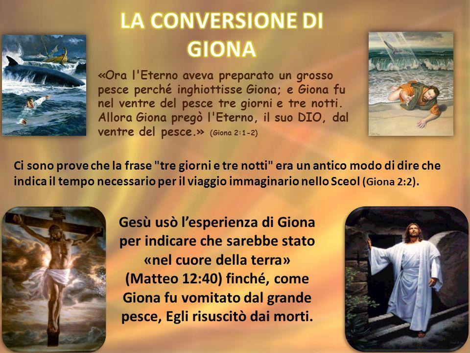 «Ora l Eterno aveva preparato un grosso pesce perché inghiottisse Giona; e Giona fu nel ventre del pesce tre giorni e tre notti.