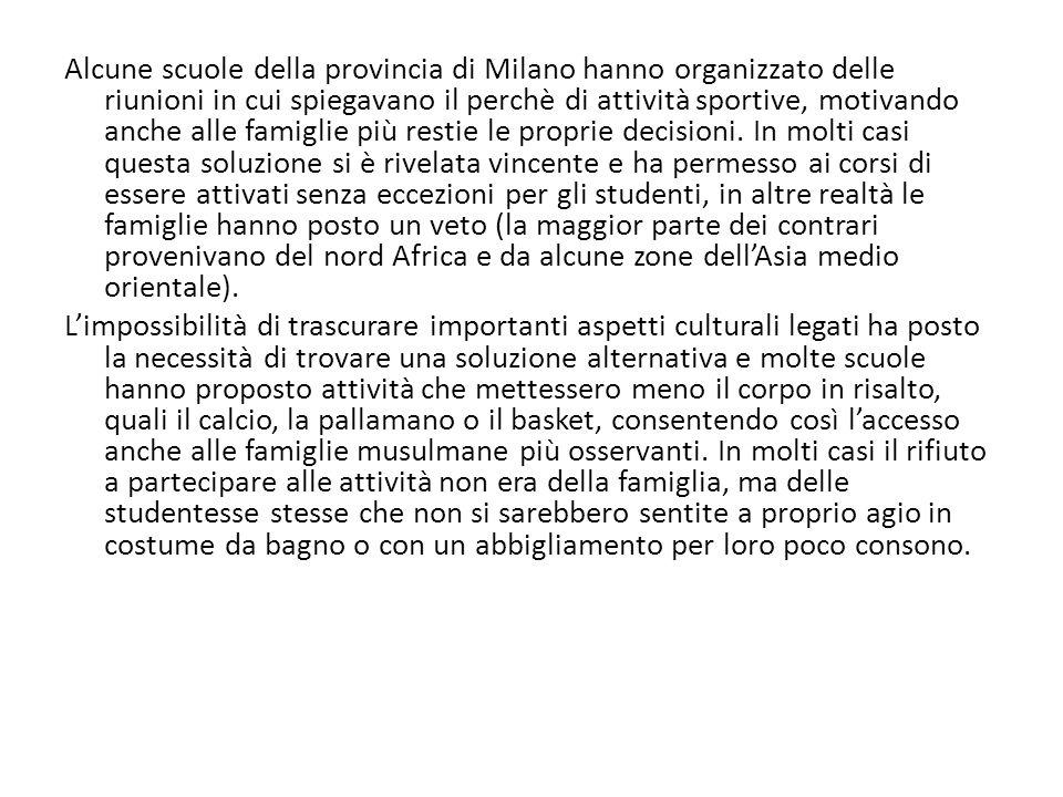 Alcune scuole della provincia di Milano hanno organizzato delle riunioni in cui spiegavano il perchè di attività sportive, motivando anche alle famiglie più restie le proprie decisioni.