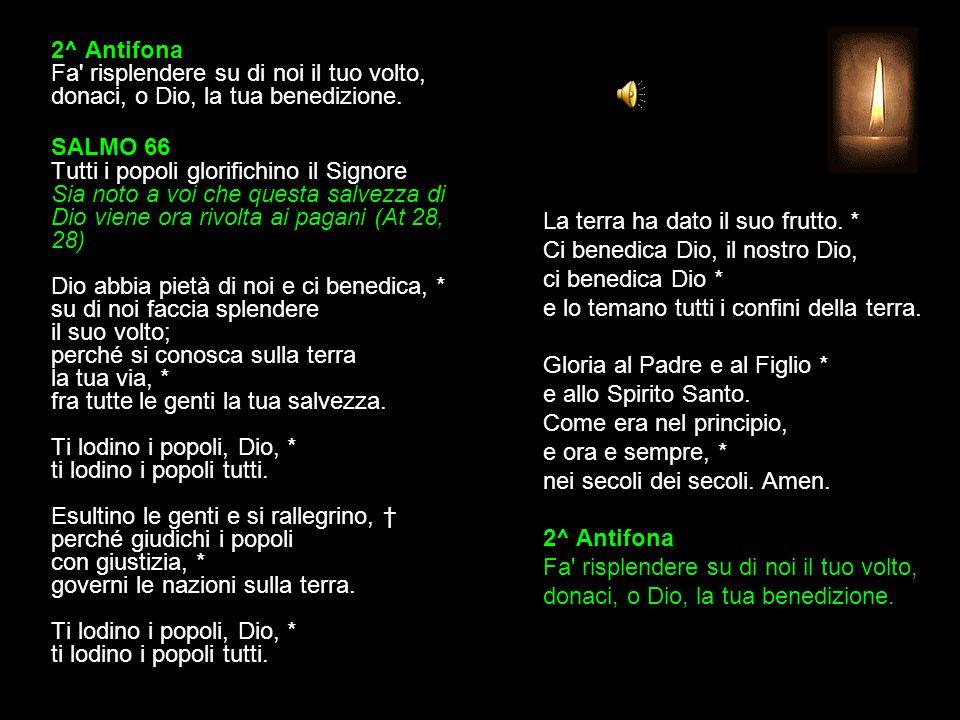 1^ Antifona Si compia la beata speranza, si manifesti la gloria del nostro Salvatore.
