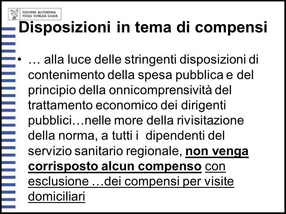Disposizioni in tema di compensi … alla luce delle stringenti disposizioni di contenimento della spesa pubblica e del principio della onnicomprensivit