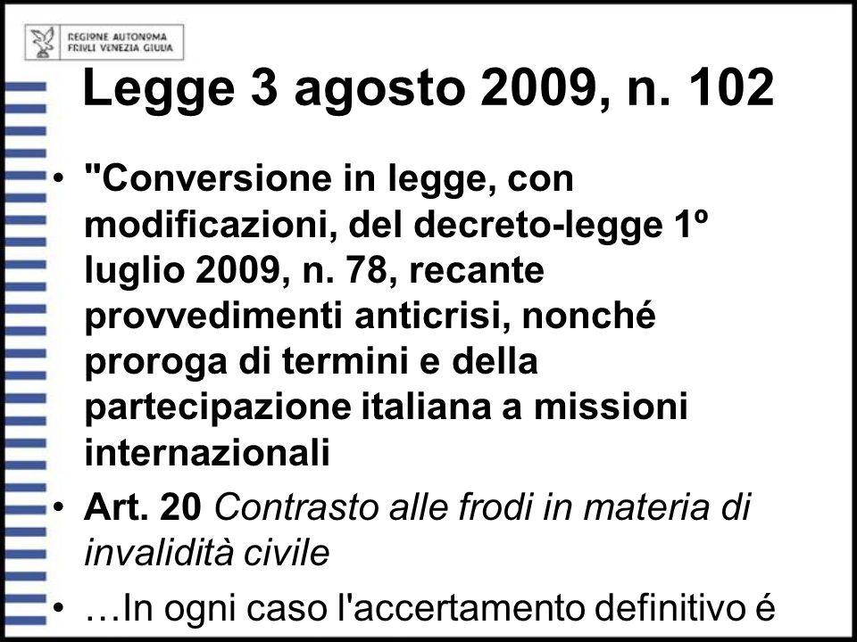 Legge 3 agosto 2009, n. 102