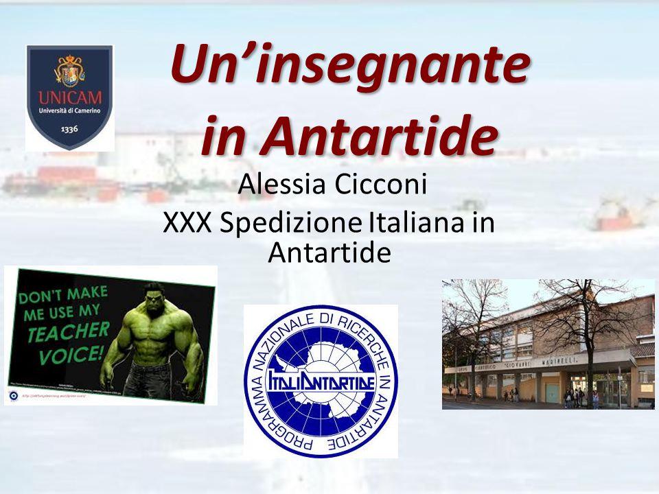 Un'insegnante in Antartide Alessia Cicconi XXX Spedizione Italiana in Antartide