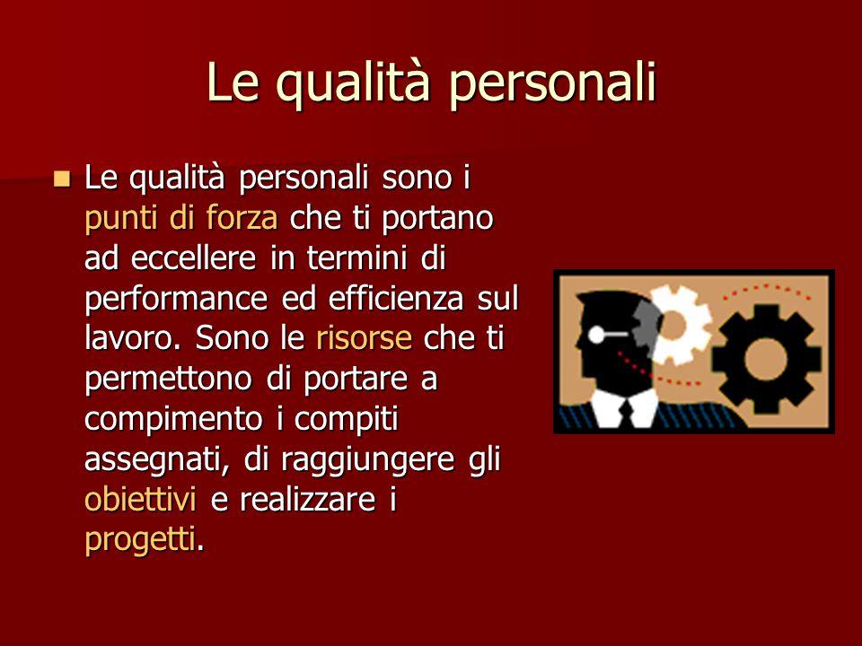 Lo stile personale Il tuo stile nel lavoro è il modo che hai di fare le cose. Qualcuno la chiama anche