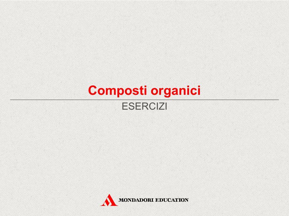 Composti organici ESERCIZI