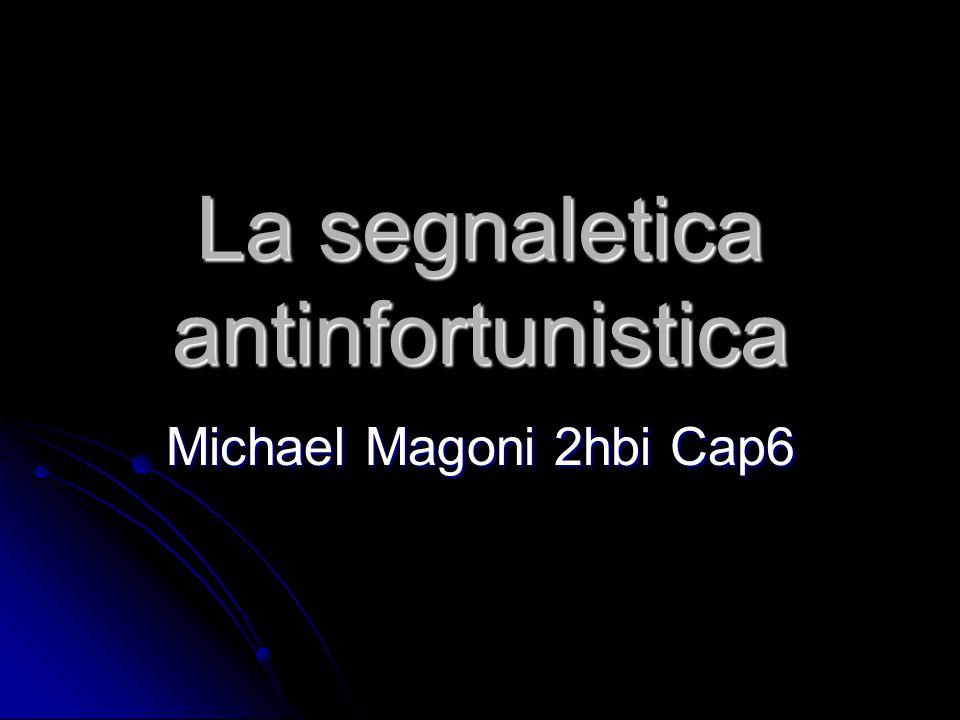 La segnaletica antinfortunistica Michael Magoni 2hbi Cap6