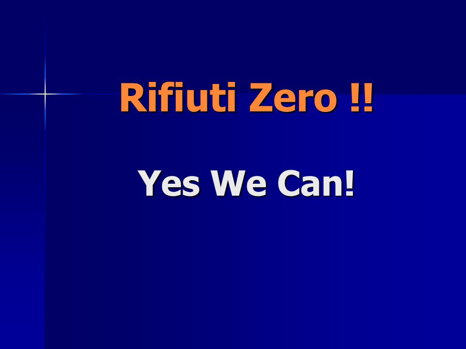 Rifiuti Zero !! Yes We Can!