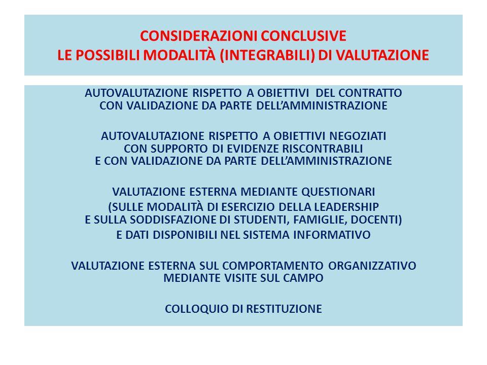 CONSIDERAZIONI CONCLUSIVE LE POSSIBILI MODALITÀ (INTEGRABILI) DI VALUTAZIONE AUTOVALUTAZIONE RISPETTO A OBIETTIVI DEL CONTRATTO CON VALIDAZIONE DA PAR