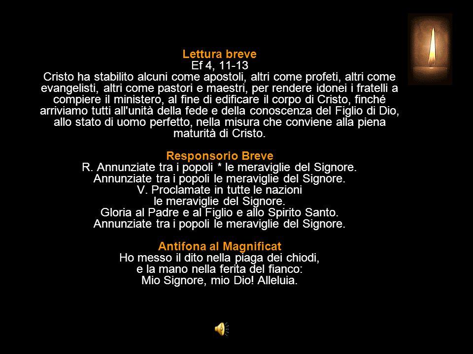 3^ Antifona Tocca con mano il segno dei chiodi: non essere incredulo, abbi fede, alleluia.