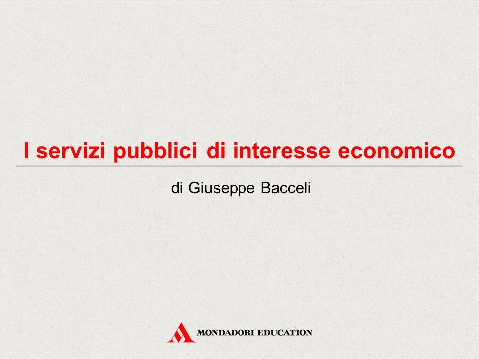 I servizi pubblici di interesse economico di Giuseppe Bacceli