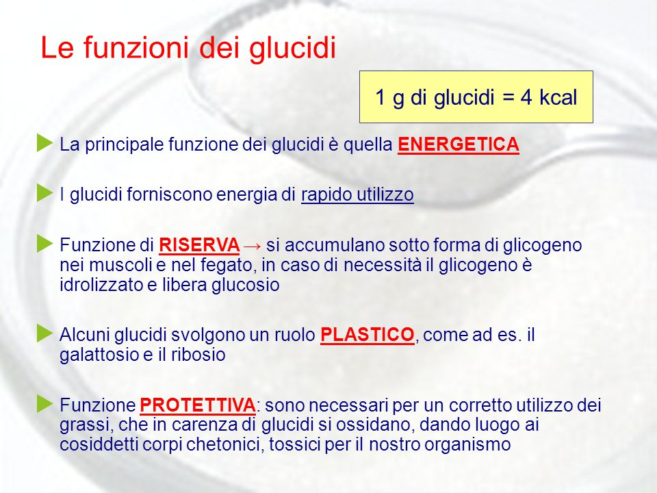 Le funzioni dei glucidi  La principale funzione dei glucidi è quella ENERGETICA  I glucidi forniscono energia di rapido utilizzo  Funzione di RISER