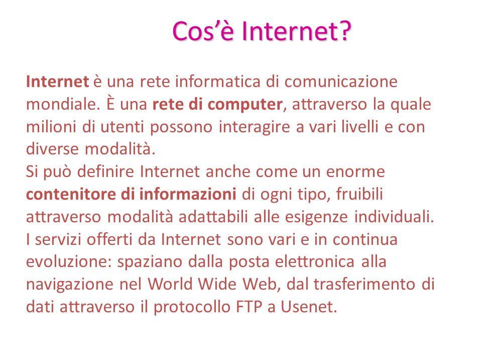 Cos'è Internet? Internet è una rete informatica di comunicazione mondiale. È una rete di computer, attraverso la quale milioni di utenti possono inter