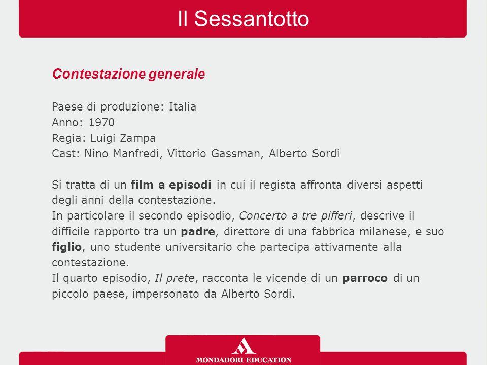 Il Sessantotto Contestazione generale Paese di produzione: Italia Anno: 1970 Regia: Luigi Zampa Cast: Nino Manfredi, Vittorio Gassman, Alberto Sordi S