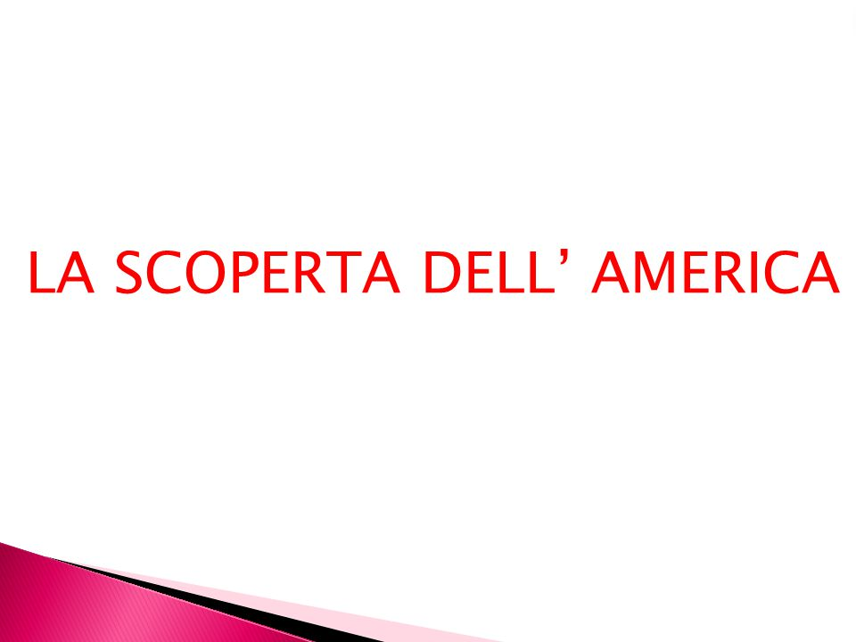 Pochi anni dopo Amerigo Vespucci Disse che non era l'Asia ma era il nuovo mondo Cioè l'America