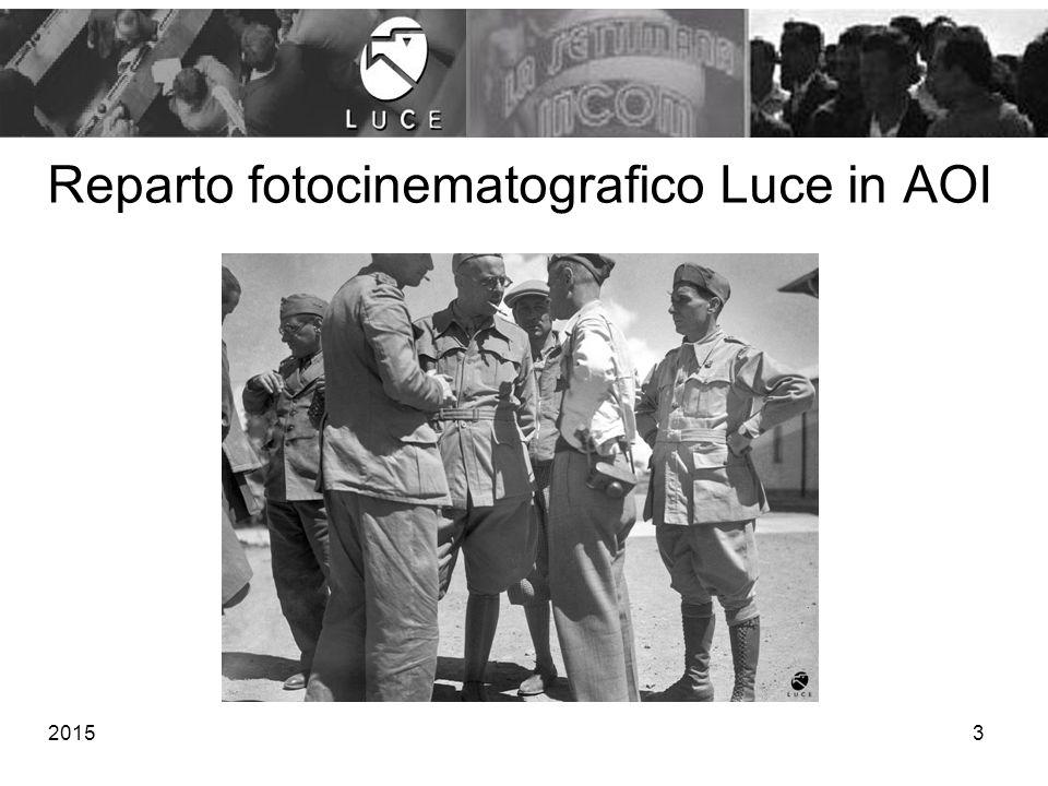 Reparto fotocinematografico Luce in AOI 20153