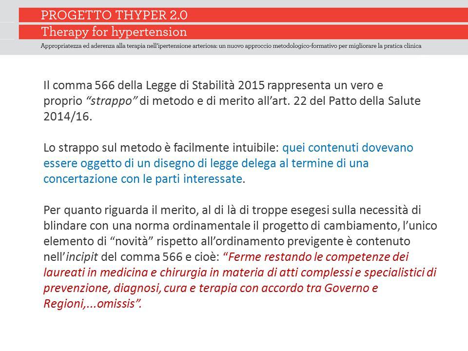 """Il comma 566 della Legge di Stabilità 2015 rappresenta un vero e proprio """"strappo"""" di metodo e di merito all'art. 22 del Patto della Salute 2014/16. L"""