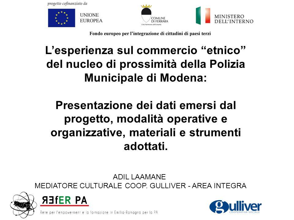 """L'esperienza sul commercio """"etnico"""" del nucleo di prossimità della Polizia Municipale di Modena: Presentazione dei dati emersi dal progetto, modalità"""