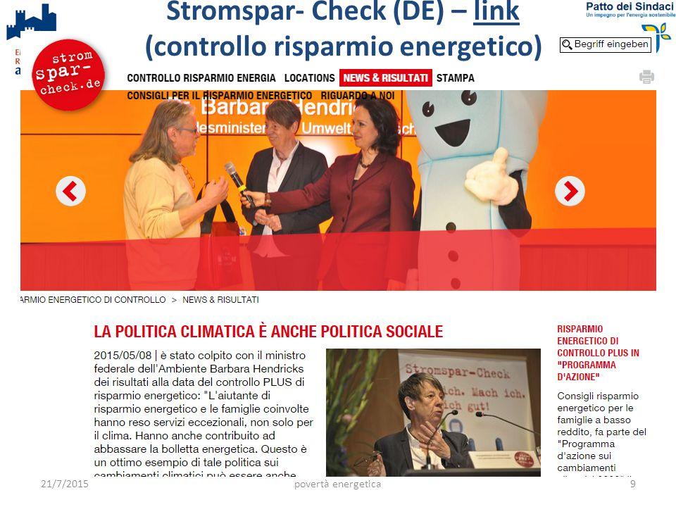 21/7/2015povertà energetica9 Stromspar- Check (DE) – link (controllo risparmio energetico)link