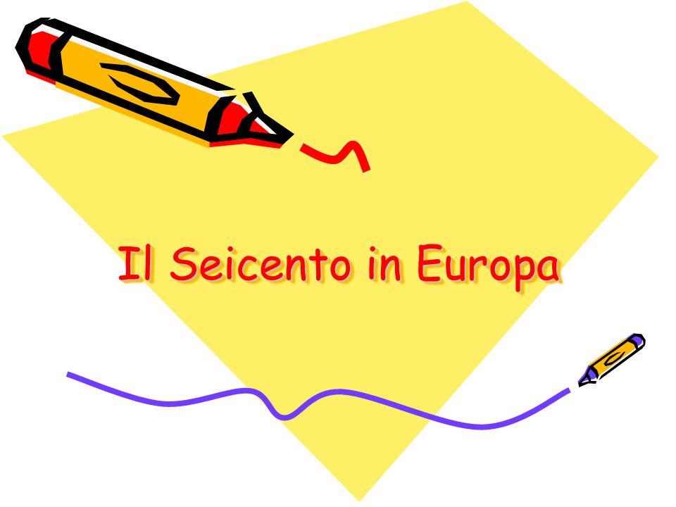 Il Seicento in Europa