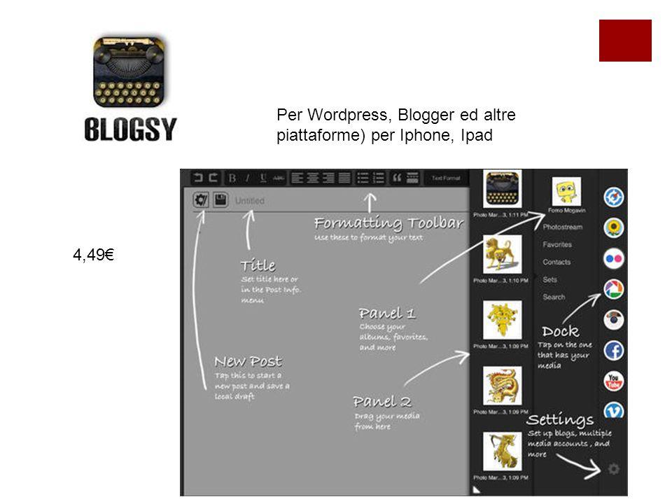 Per Wordpress, Blogger ed altre piattaforme) per Iphone, Ipad 4,49€