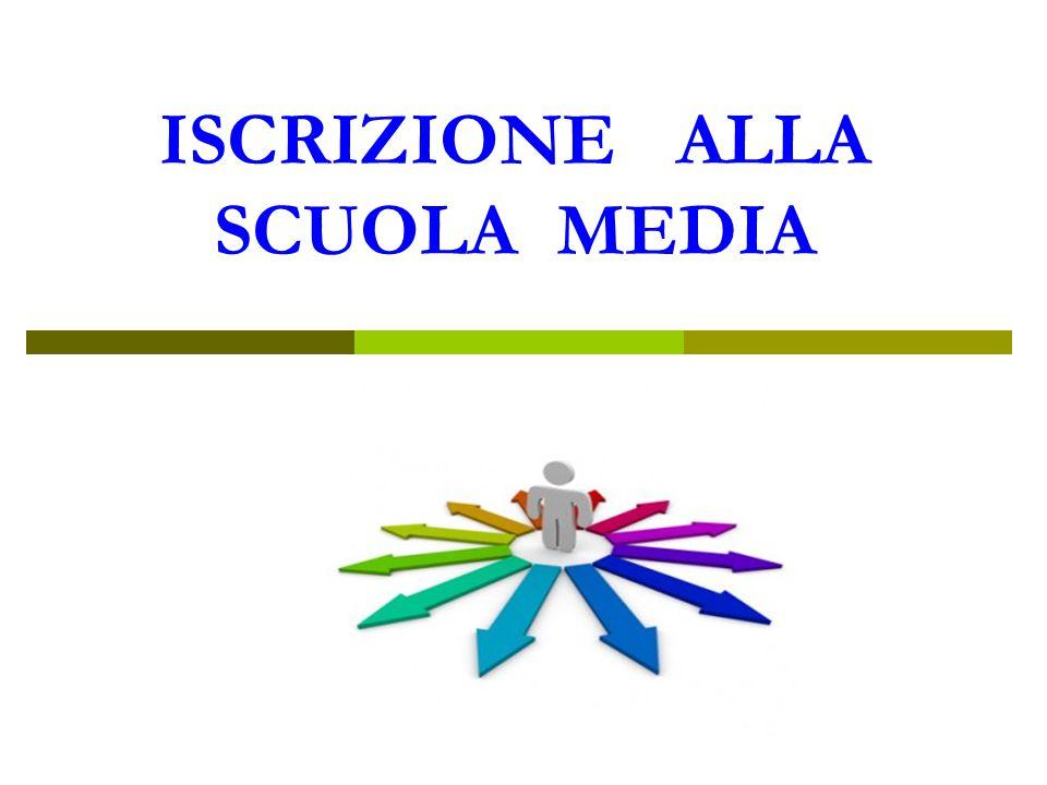 ISCRIZIONE ALLA SCUOLA MEDIA