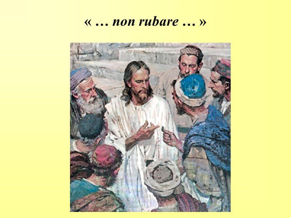 « … non rubare … »
