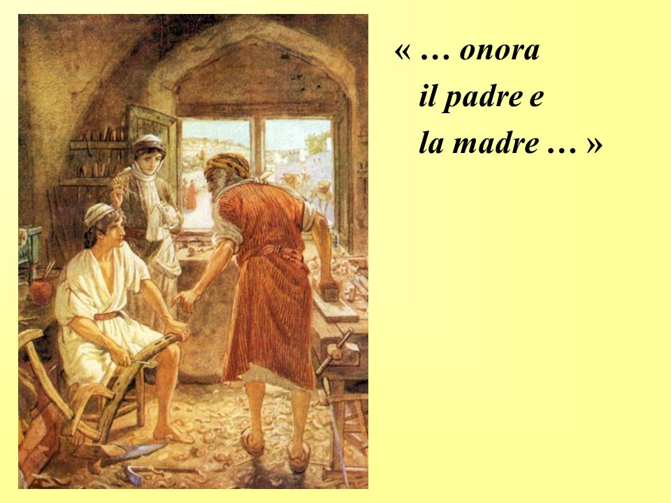 « … onora il padre e la madre … »