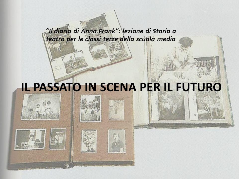 """IL PASSATO IN SCENA PER IL FUTURO """"Il diario di Anna Frank"""": lezione di Storia a teatro per le classi terze della scuola media"""