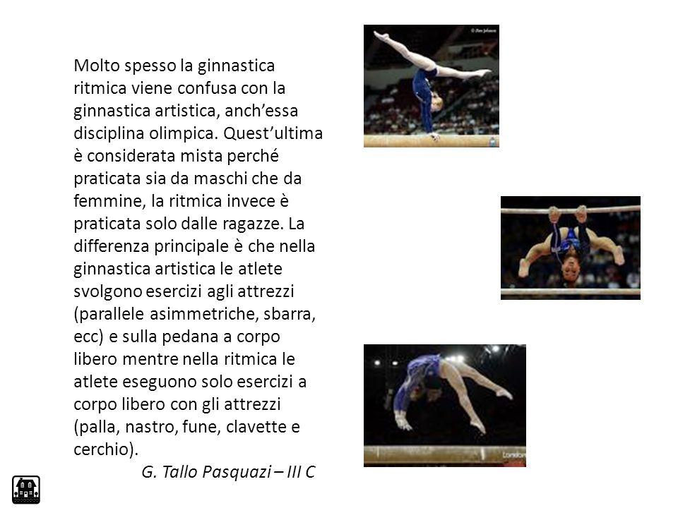 Molto spesso la ginnastica ritmica viene confusa con la ginnastica artistica, anch'essa disciplina olimpica. Quest'ultima è considerata mista perché p