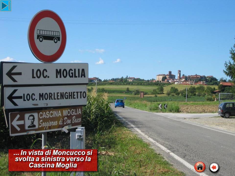 ... In vista di Moncucco si svolta a sinistra verso la Cascina Moglia