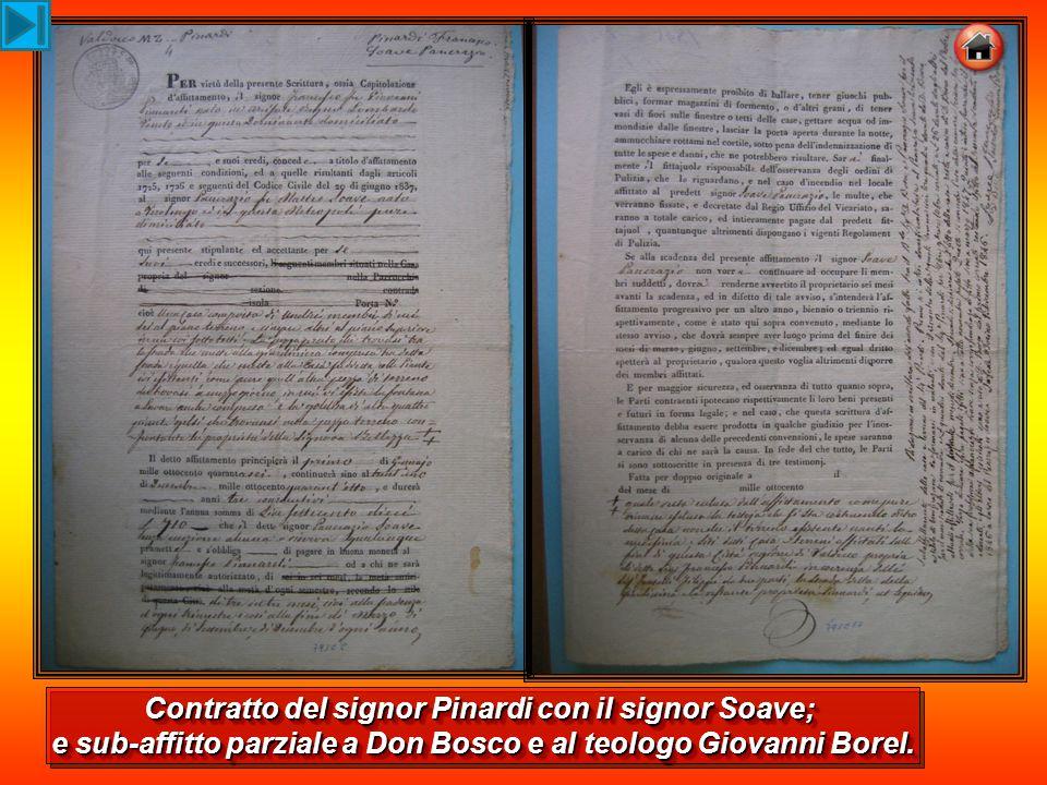Contratto del signor Pinardi con il signor Soave; e sub-affitto parziale a Don Bosco e al teologo Giovanni Borel. Contratto del signor Pinardi con il