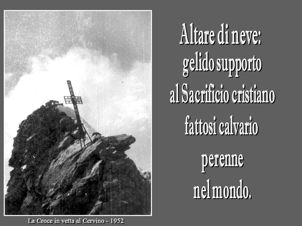 La Croce in vetta al Cervino - 1952