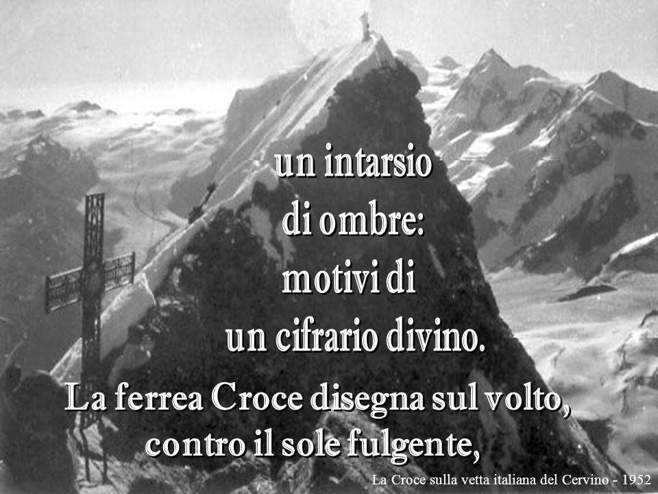La Croce sulla vetta italiana del Cervino - 1952