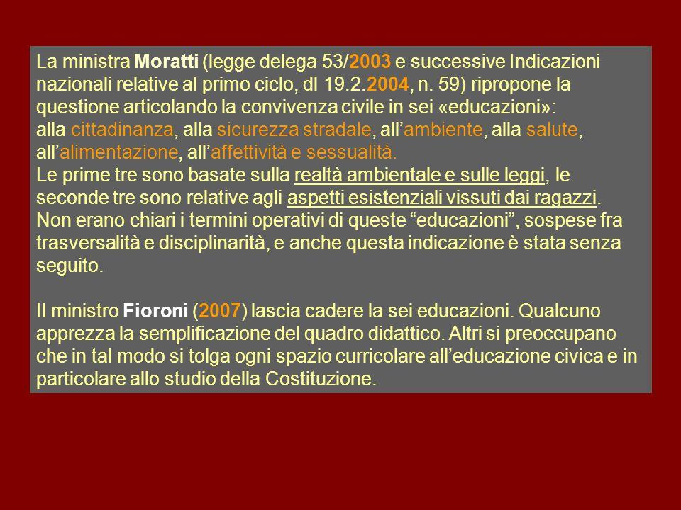 La ministra Moratti (legge delega 53/2003 e successive Indicazioni nazionali relative al primo ciclo, dl 19.2.2004, n. 59) ripropone la questione arti