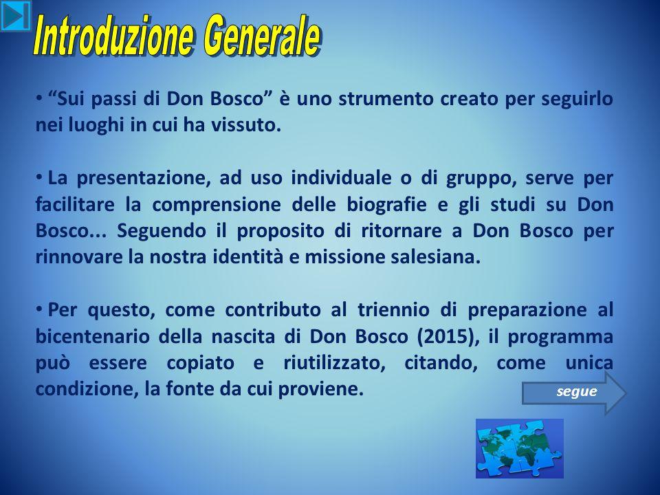 Sui passi di Don Bosco è uno strumento creato per seguirlo nei luoghi in cui ha vissuto.