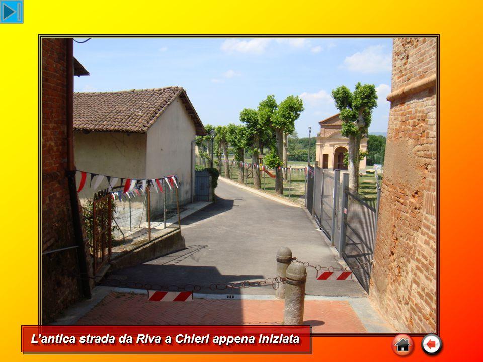 L'antica strada da Riva a Chieri appena iniziata