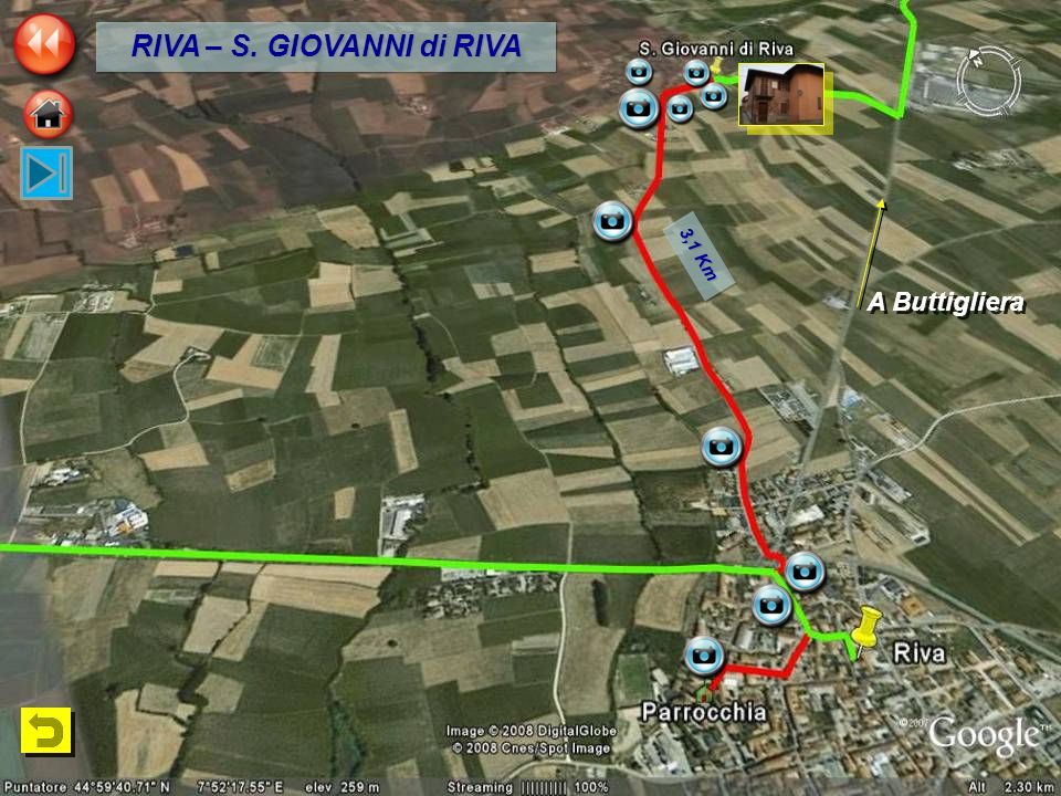 3,1 Km A Buttigliera RIVA – S. GIOVANNI di RIVA
