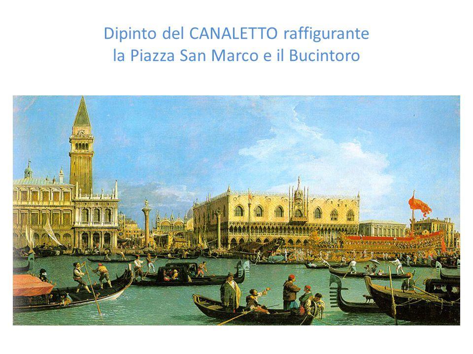 Dipinto del CANALETTO raffigurante la Piazza San Marco e il Bucintoro
