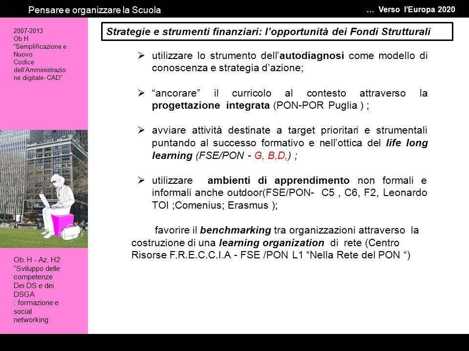 Le … verso l'Europa 2020 Pensare e organizzare la Scuola Benchmarking tra organizzazioni target prioritari e strumentali