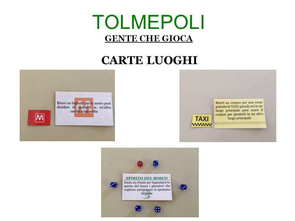 TOLMEPOLI GENTE CHE GIOCA CARTE LUOGHI