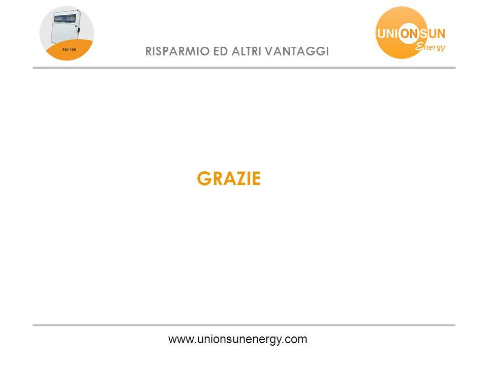 www.unionsunenergy.com RISPARMIO ED ALTRI VANTAGGI GRAZIE
