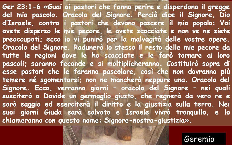 Il PASTORE che ha COMPASSIONE 1a lettura: Il profeta Geremia, in un momento convulso a causa di re infedeli, promette a nome di Dio un PASTORE- SALVAT