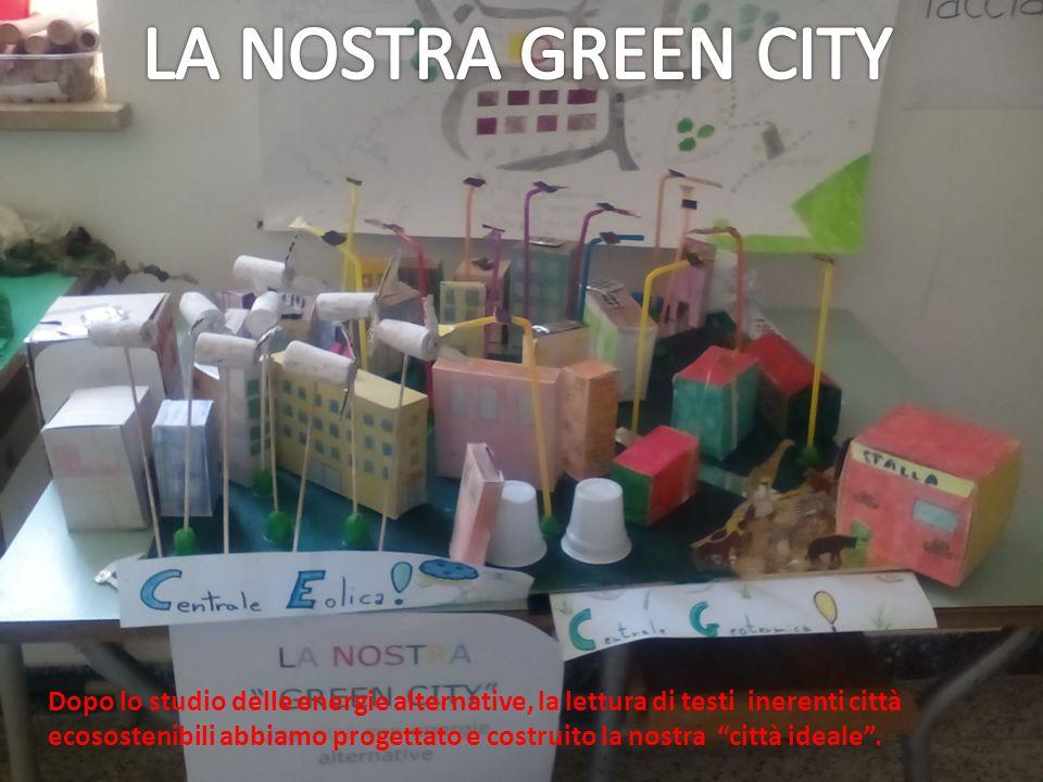 Dopo lo studio delle energie alternative, la lettura di testi inerenti città ecosostenibili abbiamo progettato e costruito la nostra città ideale .