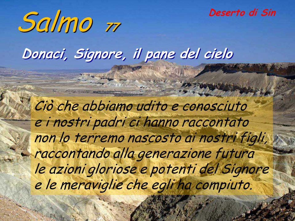 Il salmo 77 d'Assaf è stato scritto quando il popolo ha sofferto l'esilio in Babilonia, con l'apparente rifiuto di Dio.